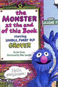 The Monster at the End of This Book   27 Books Parents Should Read To Their Kids Before They Grow Up