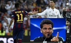 FC Barcelona full-back Dani Alves believes his teammate Neymar has surpassed Real Madrid's Cristiano Ronaldo and trails only his clubmate Lionel Messi in the world's best footballer rankings.  In an interview with Brazilian newspaper O Globo on Sunday, Alves criticised Portugal captain Ronaldo for a perceived unwillingness to defend and said Neymar is a better dribbler, reports Xinhua.