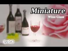 How to: Miniature wine glass.