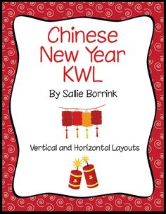Chinese New Year KWL - Fun way to assess student prior knowledge and what they've learned!