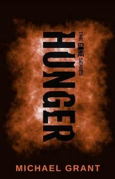 Hunger (Gone #2) by Michael Grant