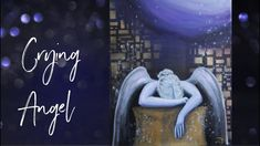 Crying Angel Acrylic Painting Time Lapes with Calm Music Crying Angel, Still Love You, Painting Videos, Calm, Tv, Canvas, Music, Tela, Musica