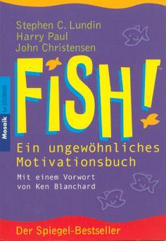 FISH! Poradnik motywacyjny po niemiecku!