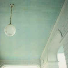 a blue ceiling is supposed to keep the ghosts away according to Charleston SC lore