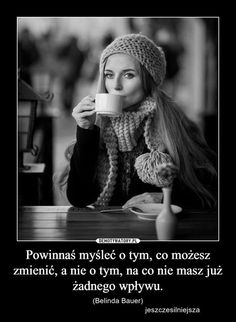 Motivation Inspiration, Self Improvement, Motto, Texts, Winter Hats, Wisdom, Peace, Black And White, Words