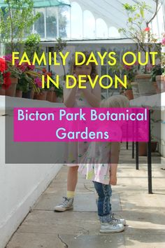 Family Days Out in Devon - Bicton Park Botanical Gardens