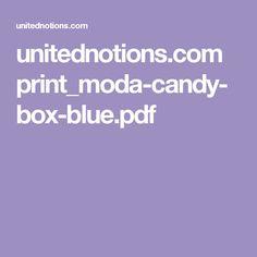 unitednotions.com print_moda-candy-box-blue.pdf