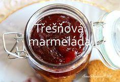 Unavená vařečka: Třešňová marmeláda