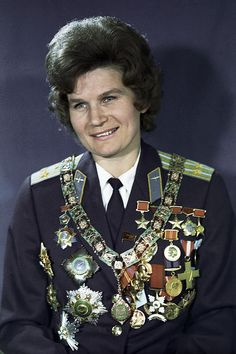 Yep, I think that's all of them. (Valentina Tereshkova, Soviet Cosmonaut, wearing her various medals. Valentina Tereshkova, Space Race, Female Soldier, Red Army, Space Shuttle, Space Exploration, Women In History, Famous Women, World War Two