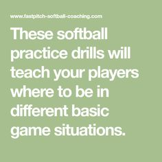 These softball practice drills will teach your players where to be in different basic game situations.