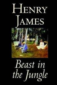 The Beast in the Jungle by Henry James  The best short story I have ever read!