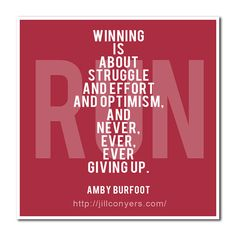 "Love this quote! It originally started with, ""Winning isn't about the races."""