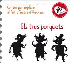 """Guió i siluetes per explicar el conte de """"Els 3 porquets"""" amb el Petit Teatre d'ombres de Pímbalo"""