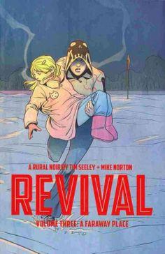""" Revival, Volume three: A faraway place"" PN6728.R479 S46 2014"