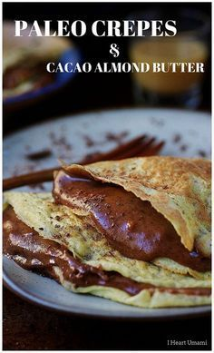 Paleo Chocolate Almond Butter Crepes with rich dark cacao chocolate melted in a creamy almond butter sauce. These paleo crepes are grain-free, gluten-free, low carb, and the creamy buttery chocolate spread has no added sugar. Chocolate Paleo, Chocolate Crepes, Cacao Chocolate, Chocolate Spread, Paleo Sweets, Paleo Dessert, Dessert Recipes, Paleo Food, Gourmet Foods