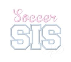 Soccer Sis Sister Applique Embroidery Design Applique Embroidery Font 4x4 5x7 6x10 by HerringtonDesign on Etsy https://www.etsy.com/listing/187085726/soccer-sis-sister-applique-embroidery