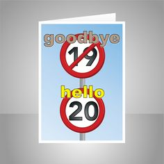 Speed signs goodbye 39 hello Suitable for him or for her man woman male female and any relation son daughter sister brother mom mum dad aunt uncl 20th Birthday Wishes, Funny Mom Birthday Cards, Happy Birthday Aunt, 80th Birthday Cards, Birthday Cards For Brother, Birthday Cards For Women, Making Ideas, Girl Man, Summer Science