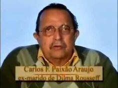 Video de ex marido de Dilma