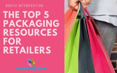 The Top 5 Packaging Resources for Retailers