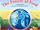 There is a revolution happening in the farm fields and on the dinner tables of America — a revolution that is transforming the very nature of the food we eat.  The Future of Food offers an...