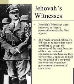 Jehovah's Witnesses persecuted by the Nazis because their loyalty was only toward Jehovah their God.