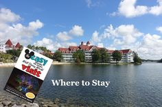"""Trying to pick a Disney World Resort for your next vacation?  Then you'll definitely want to read this excerpt from Chapter 5 of """"The Easy Guide to Your Walt Disney World Visit"""""""