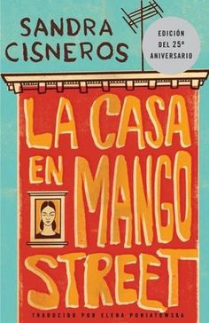 Descargar o leer en línea The House on Mango Street Libro Gratis (PDF ePub - Sandra Cisneros, The bestselling coming-of-age classic, acclaimed by critics, beloved by readers of all ages, taught in schools and. Sandra Cisneros, Texas State University, University College, Essayist, Frederick Douglass, This Is A Book, The Book, Reading Lists, Book Lists