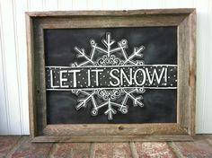 Let it Snow ~ Chalk Art