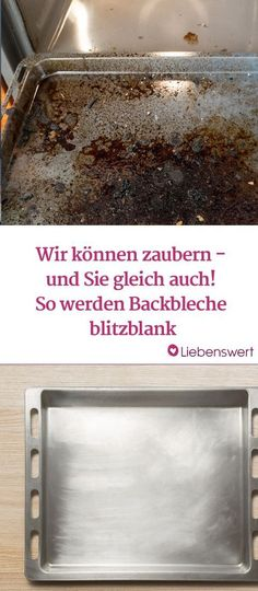 Cleaning the baking sheet: These home remedies really work- Backblech reinigen: Diese Hausmittel wirken wirklich household - House Cleaning Tips, Diy Cleaning Products, Cleaning Hacks, Cleaning Baking Sheets, Diy Household Tips, Genius Ideas, Tray Bakes, Clean House, Home Remedies