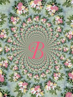 Floral Bouquet and the Letter B by Barbara Griffin. A kaleidoscope image of a floral bouquet. Any letter can be requested by contacting me by email.