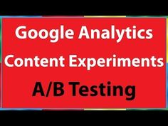 ▶ Google Analytics Content Experiments AB Testing - YouTube