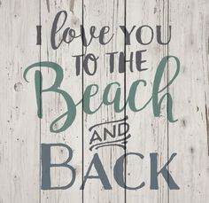 I Love You to the Beach and Back Pallet Wall Sign
