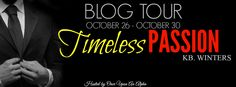 Renee Entress's Blog: [Blog Tour] Timeless Passion by K.B. Winters