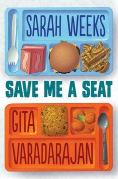 Save Me a Seat by Sarah Weeks & Gita Varadarajan