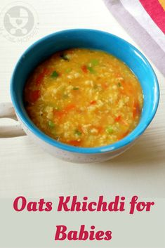 Oatmeal is a common dish prepared for babies across the world. Add some Indian flavor to regular oats to make a yummy Oats Khichdi for babies! Cooking With Kids Easy, Kids Cooking Recipes, Oats Recipes, Healthy Meals For Kids, Kids Meals, Soup Recipes, Healthy Recipes, Recipies, Healthy Food