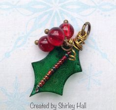 Holly Leaf created with Shrink Plastic, alcolhol ink, beads, and wire.