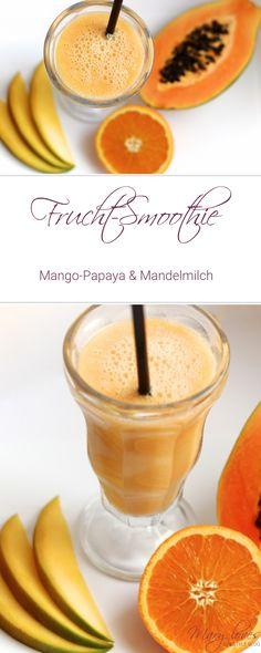 Rezept: Frucht-Smoothie mit Mango-Papaya & Mandelmilch [vegan] - Smoothie mit Sommerfrüchten - gesunder Smoothie