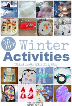 30+ Winter Activities for School Ages featured at the After School Linky party at The Educators' Spin On It.
