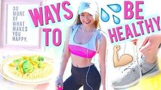 10 Ways to Be Healthy this Year! 2016   Meredith Foster - YouTube