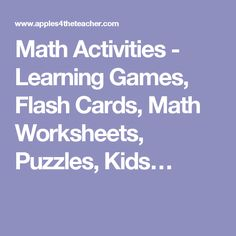 Math Activities - Learning Games, Flash Cards, Math Worksheets, Puzzles, Kids…