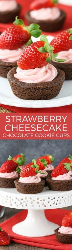 Strawberry Cheesecake Chocolate Cookie Cups - easy to make, delicious and a great treat for Valentine's Day!