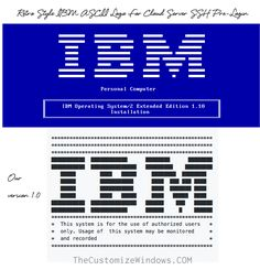 In this Article Here is Ready to Use Retro Style IBM ASCII Logo For Cloud Server SSH Pre-Login and Other Developmental Works.