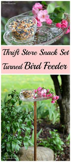 You can repurpose an ordinary run of the mill glass snack set that you can find by the dozens at the thrift stores into a bird feeder!