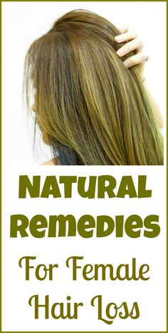 Natural remedies for female hair loss, instead of potentially dangerous drugs.