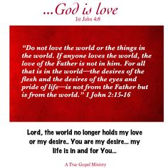 Do you love the world or the Lord?  #atruegospelministry