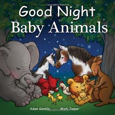 Good Night Baby Animals (Good Night Our World):   Good Night Baby Animals features baby elephants, panda cubs, baby koalas, lion cubs, tiger cubs, piglets, ducklings, bluebird chicks, kangaroo joeys, ponies, fawns, lambs, baby dolphins, baby giraffes, puppies, kittens, bunnies, farm animals, baby seals, baby penguins, and owlets. Sure to become a childhood classic, this adorable book touches the hearts of young readers as they explore the animal kingdom.brbrThis book is part of the bes...