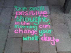 One small positive thought in the morning can change your whole day  #quotes