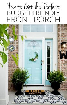 Creating a welcoming entry on your front porch doesn't have to cost a fortune. Check out these ideas and resources to put together the perfect front porch decor!