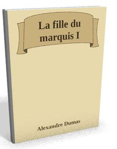 Nouveau sur @ebookaudio : La fille du marqu...   http://ebookaudio.myshopify.com/products/la-fille-du-marquis-i-alexandre-dumas-livre-audio?utm_campaign=social_autopilot&utm_source=pin&utm_medium=pin  #livreaudio #shopify #ebook #epub #français