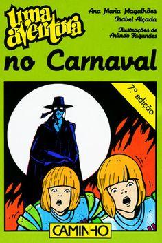 Uma Aventura no Carnaval Uma Aventura Vol 24, Ana Maria Magalhães, Isabel Alçada, Arlindo Fagundes. Compre livros na Fnac.pt